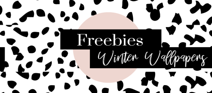 FREEBIES || 5 Wallpapers to inspire you this winter