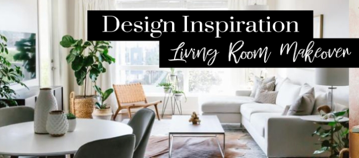 INSPIRATION || Living Room Makeover