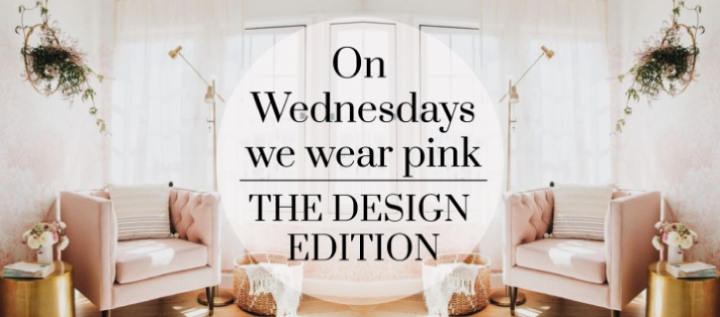 ON WEDNESDAYS WE WEAR PINK || The design edition